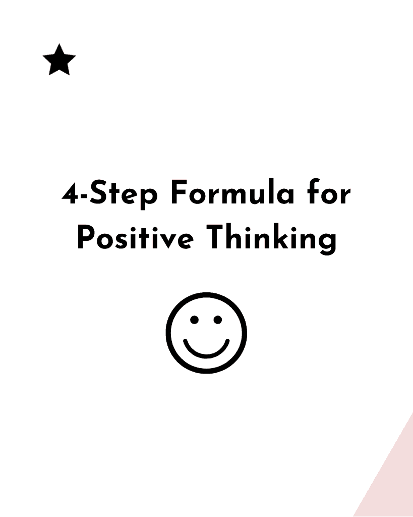 4-Step Formula for Positive Thinking graphic for Pinterest