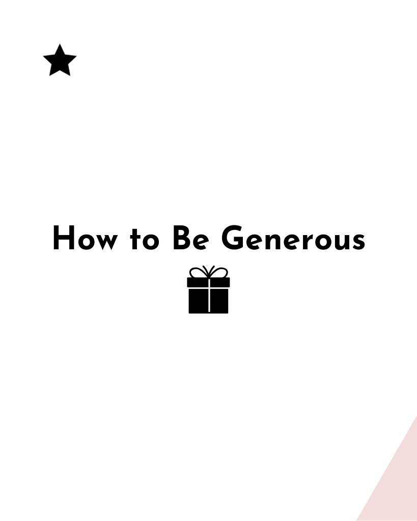 Cover image for How to Be Generous blog post