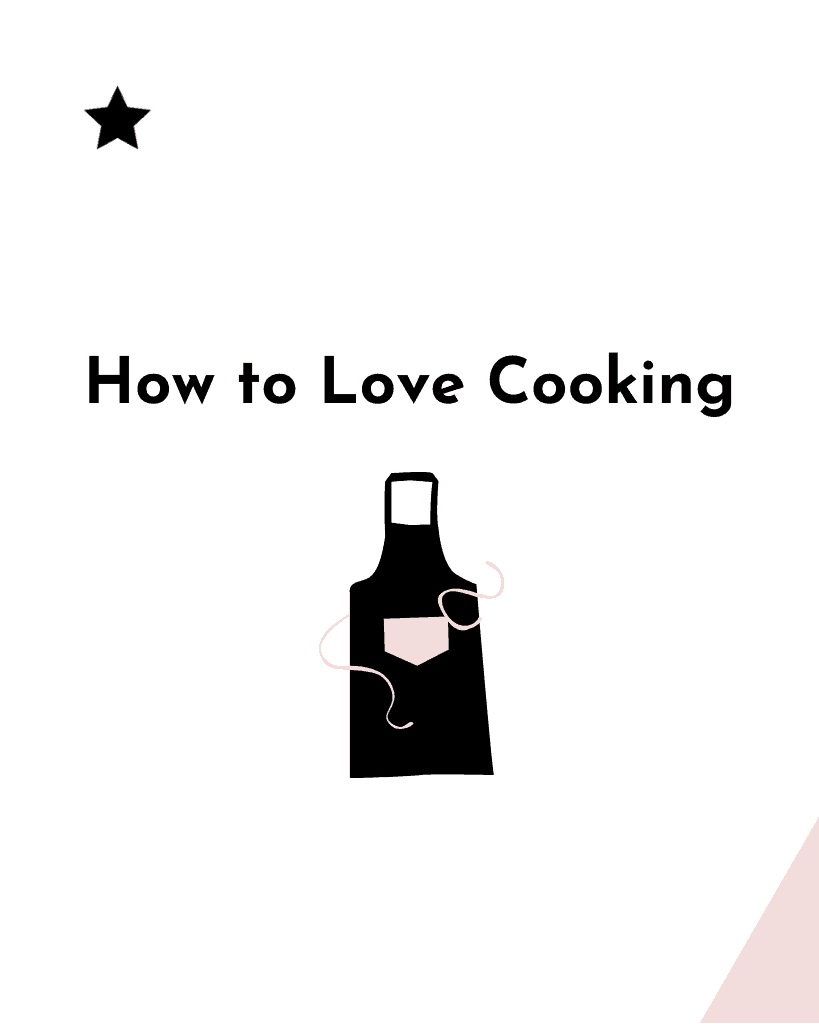 How to Love Cooking graphic for Pinterest