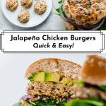 3 photos of Jalapeño Chicken Burgers for Pinterest