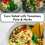 3 photos of Corn Salad with Tomatoes, Feta & Herbs for Pinterest