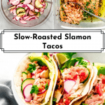 3 images of Slow-Roasted Salmon Tacos for Pinterest