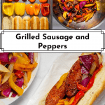 3 photos of Grilled Sausage and Peppers for Pinterest